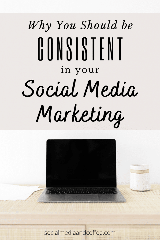 Why You Should be Consistent in your Social Media Marketing | online business | Facebook marketing | Instagram marketing | entrepreneur | blog | blogging | solopreneur | #marketing #onlinebusiness #Facebook #Instagram #blog #blogging