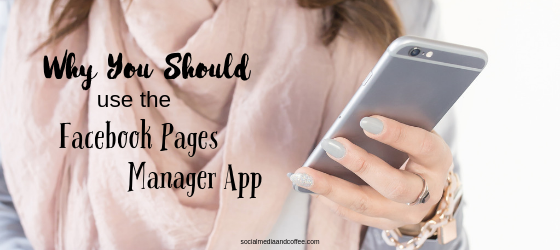 Why You Should use the Facebook Pages Manager App | social media | social media marketing | online business | blog | blogging | #socialmedia #facebook #facebookmarketing #socialmediamarketing #onlinebusiness