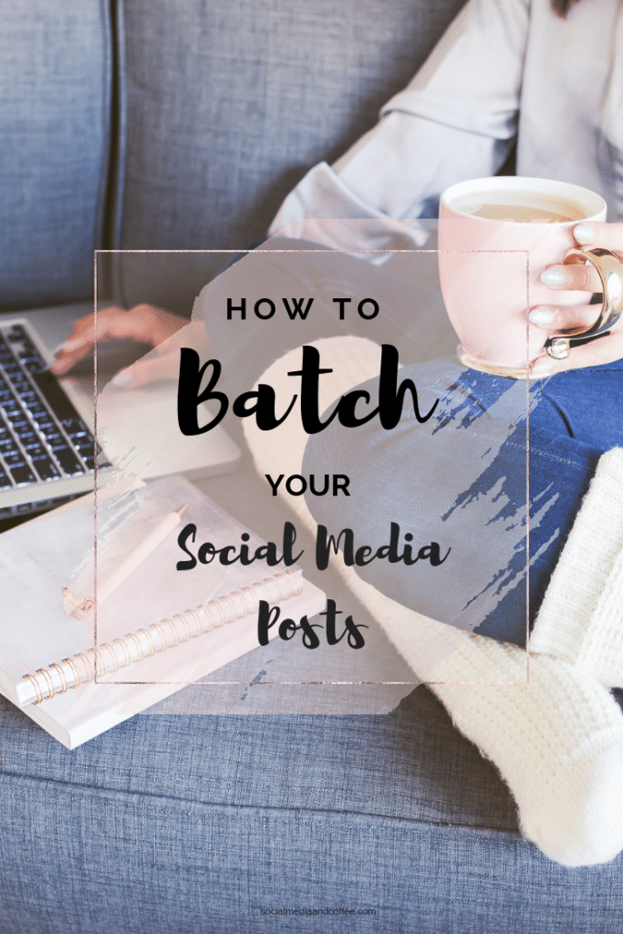 How to Batch Your Social Media Posts | social media marketing | online business | blog | blogging | #socialmedia #socialmediamarketing #onlinebusiness #blog #blogging